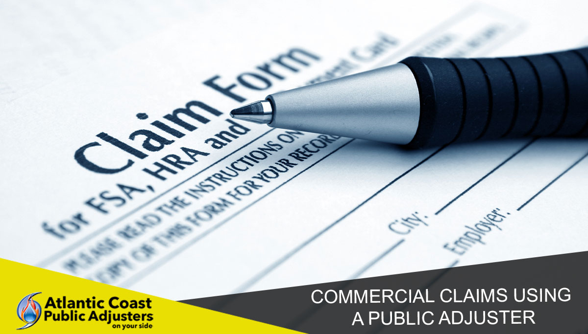 Commercial Claims Using A Public Adjuster